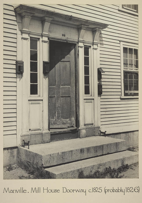 Manville. Mill House Doorway c. 1825 (probably 1826)