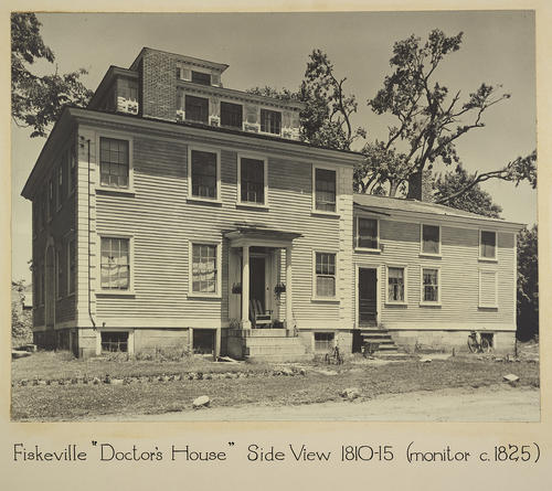 "Fiskeville ""Doctor's House"" Side View 1810-15 (monitor c. 1825)"