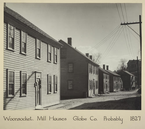 Woonsocket. Mill Houses Globe Co. Probably 1827
