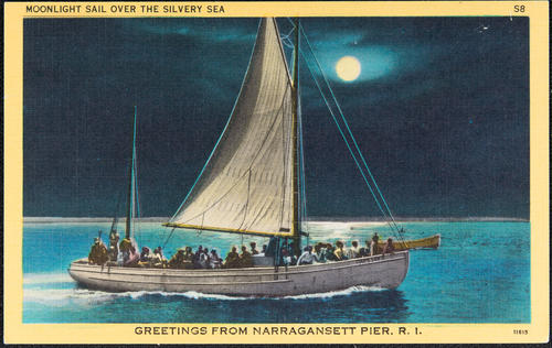 Moonlight sail over the silvery sea, Greetings from Narragansett Pier, R.I.