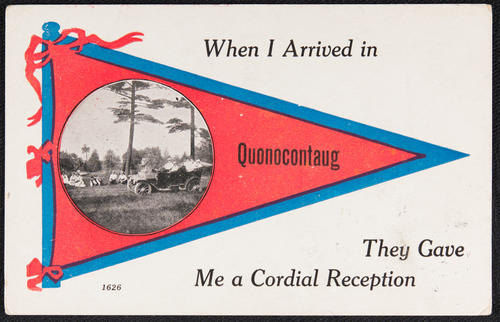 When I arrived in Quonocontaug they gave me a cordial reception