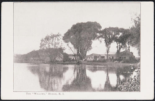 "The ""Willows"", Hoxsie, R.I."