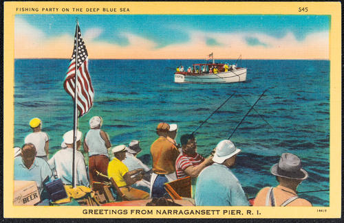 Fishing party on the deep blue sea, Greetings from Narragansett Pier, R.I.
