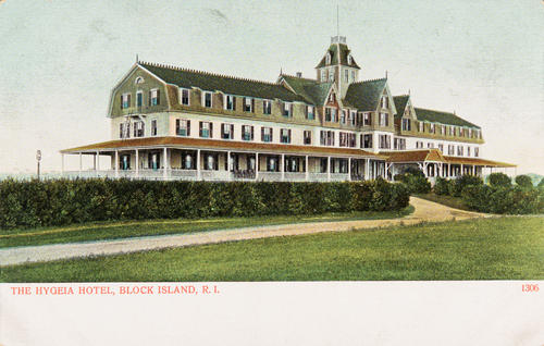 The Hygeia Hotel, Block Island, R.I.
