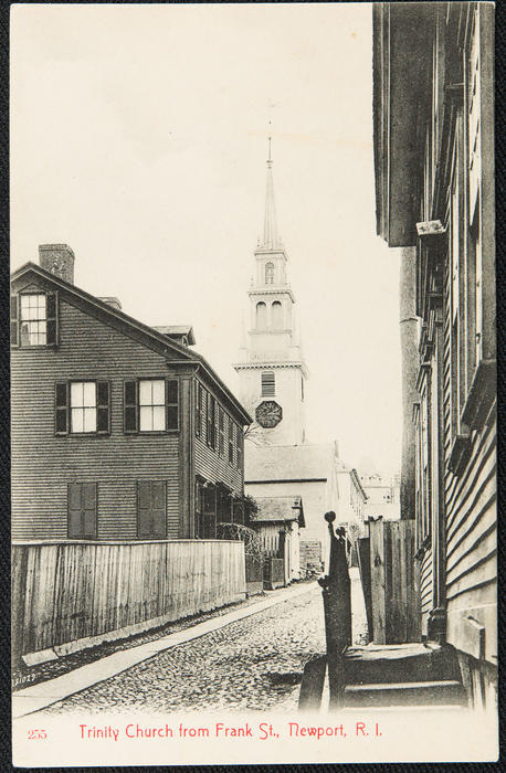 Trinity Church from Frank St. Newport, R.I.