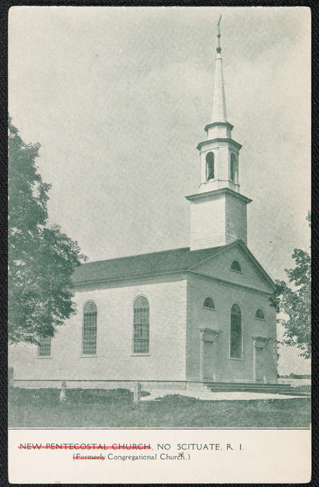 New Pentacostal Church, No. Scituate R.I. (formerly Congregational Church)