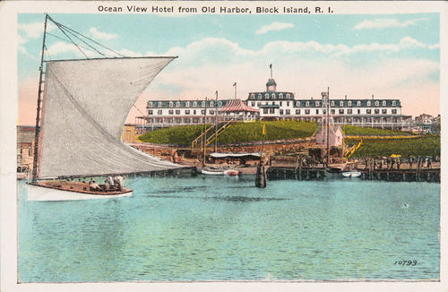 Ocean View Hotel from Old Harbor, Block Island, R.I.