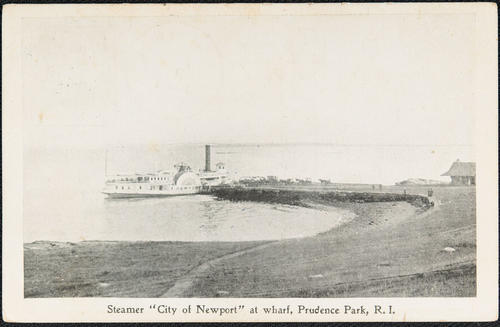 "Steamer ""City of Newport"" at wharf, Prudence Park, R.I."