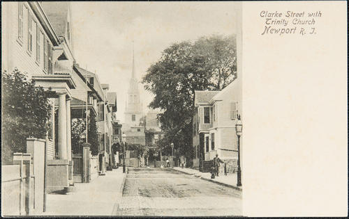 Clarke Street with Trinity Church, Newport, R.I.