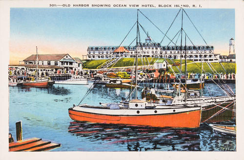 Old Harbor Showing Ocean View Hotel, Block Island, R.I.
