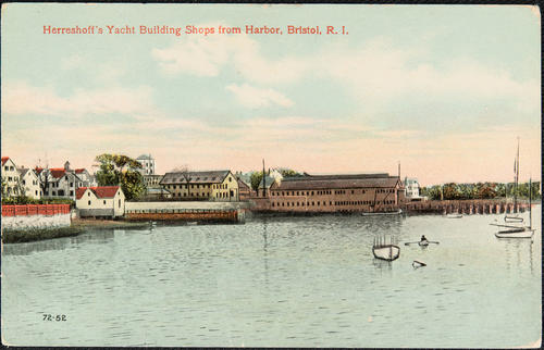 Herreschoff's Yacht Building Shops from Harbor, Bristol, R.I.