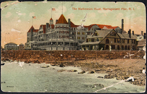 The Mathewson Hotel, Narragansett Pier, R.I.