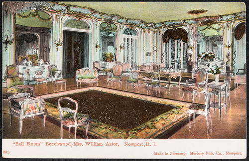 """Ball Room"" Beechwood, Mrs. William Astor, Newport, R.I."
