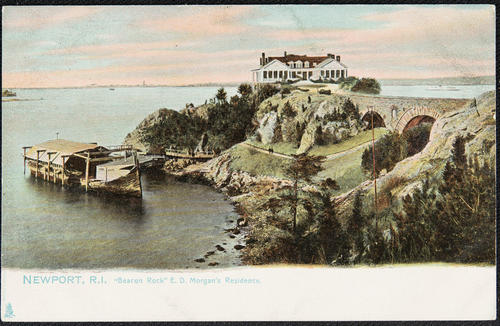 "Newport, R.I. ""Beacon Rock"", E.D. Morgan's residence."
