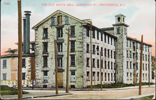 The Old White Mill, Cranston St. Providence, R.I.