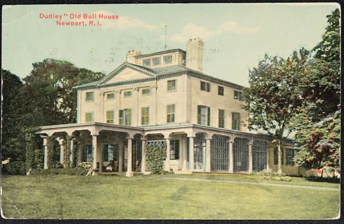 "Dudley ""Old Bull House"", Newport R.I."