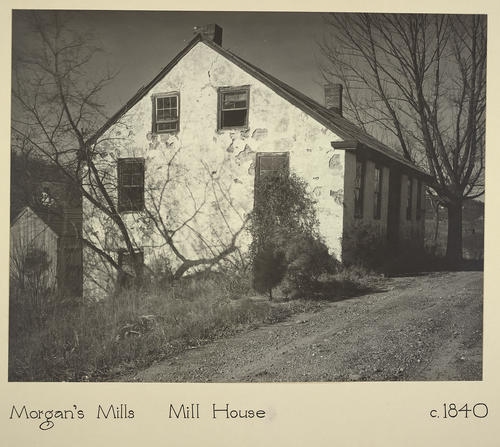 Morgan's Mills Mill House c. 1840
