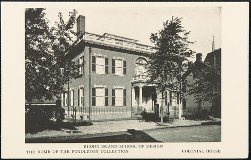 Rhode Island School of Design. Colonial House, containint the Pendleton Collection