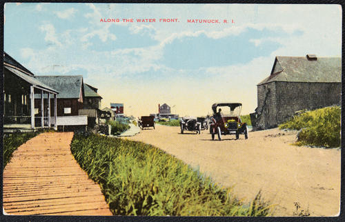 Along the Water Front, Matunuck, R.I.