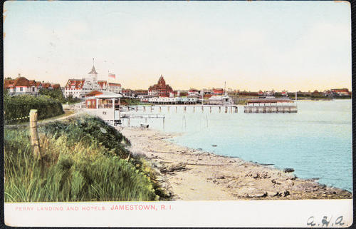 Ferry landing and hotels, Jamestown R.I.