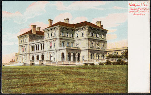 "Newport, R.I. ""The Breakers"" Mrs. Cornelius Vanderbilt's Residence."