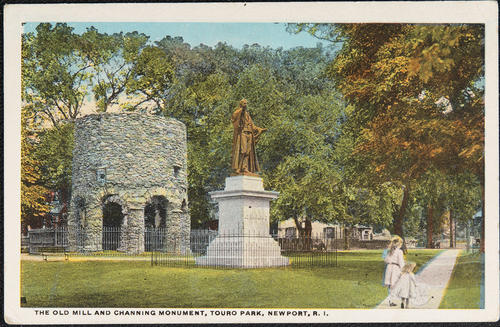 The Old Mill and Channing Monument, Touro Park, Newport, R.I.