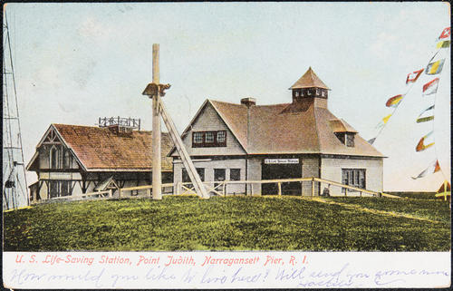 U.S. Life Saving Station, Point Judith, Narragansett Pier, R.I.
