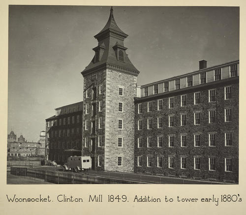 Woonsocket. Clinton Mill 1849. Addition to tower early 1880s