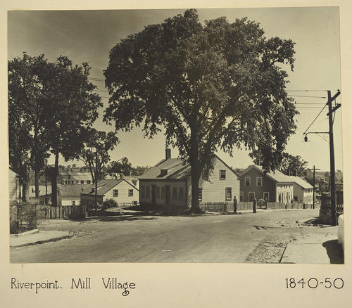 Riverpoint. Mill Village 1840-50