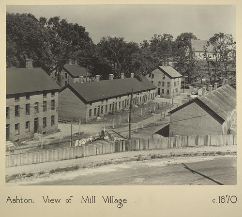 Ashton. View of Mill Village c. 1870